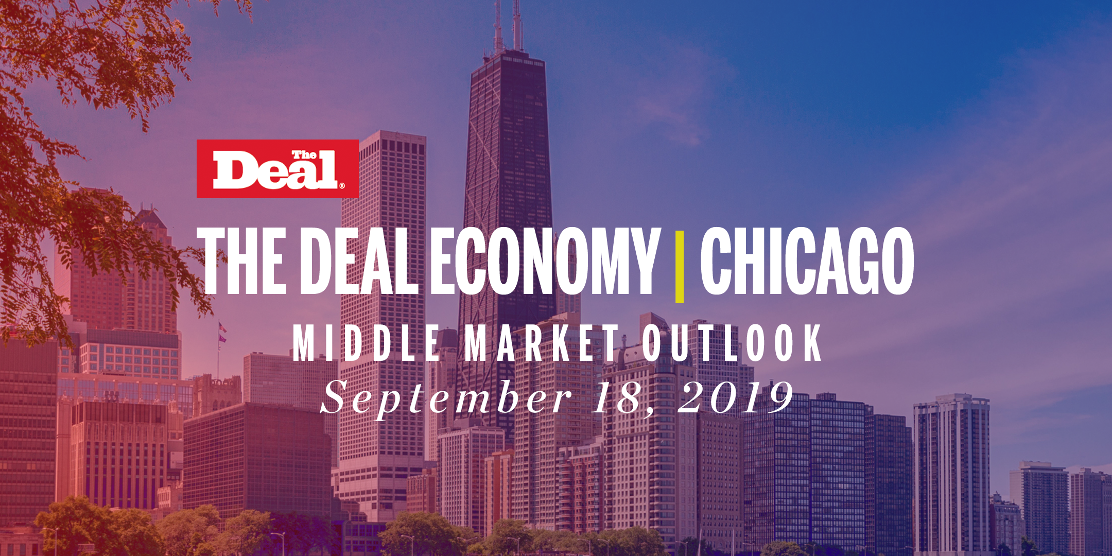 The Deal Economy Chicago 2019 Conference — September 18